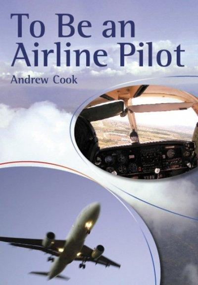 To Be an Airline Pilot (Paperback)