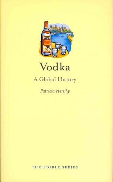Vodka: A Global History (Hardcover)