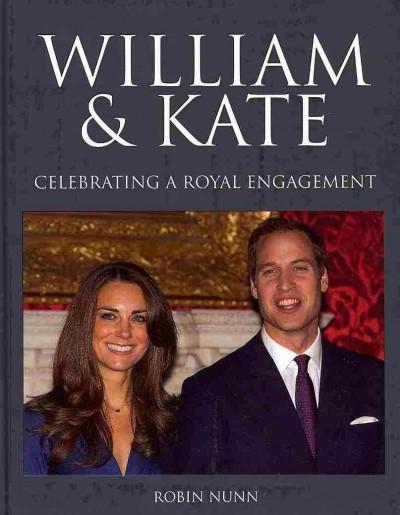William & Kate: Celebrating a Royal Engagement (Hardcover)
