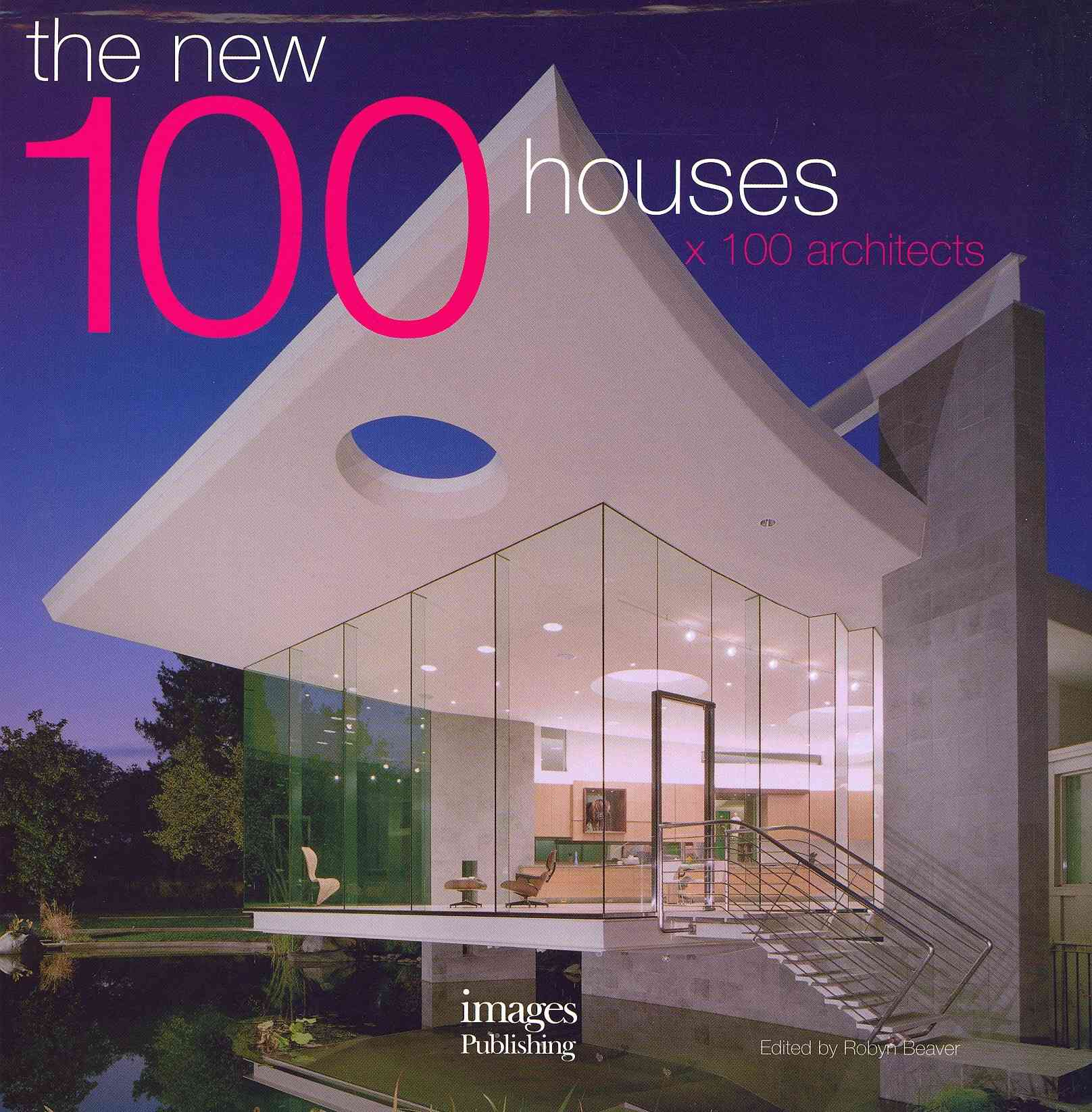 The New 100 Houses X 100 Architects (Hardcover)