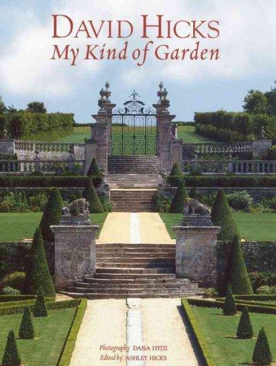 David Hicks: My Kind of Garden (Hardcover)