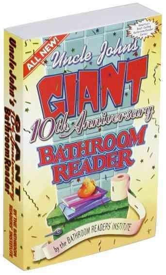 Uncle John's Giant 10th Anniversary Bathroom Reader (Paperback)