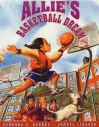 Allie's Basketball Dream (Paperback)