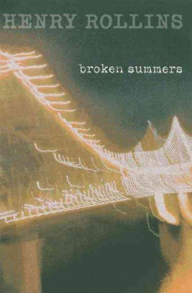 Broken Summers (Paperback)
