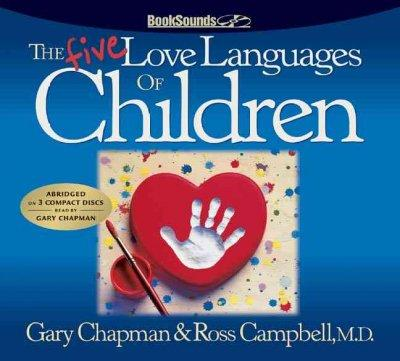 The Five Love Languages Of Children (CD-Audio)