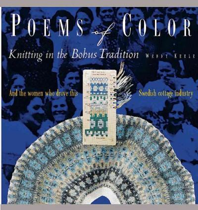 Poems of Color: Knitting in the Bohus Tradition (Paperback)