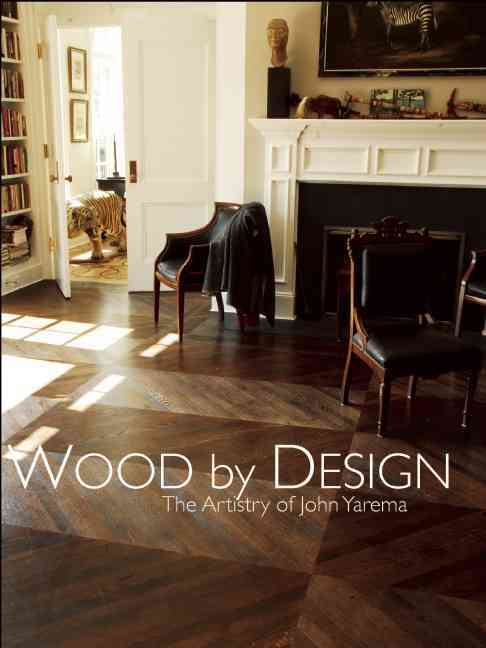 Wood by Design: The Artistry of John Yarema (Hardcover)