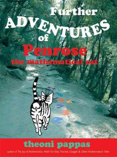 The Further Adventures of Penrose the Mathematical Cat (Paperback)