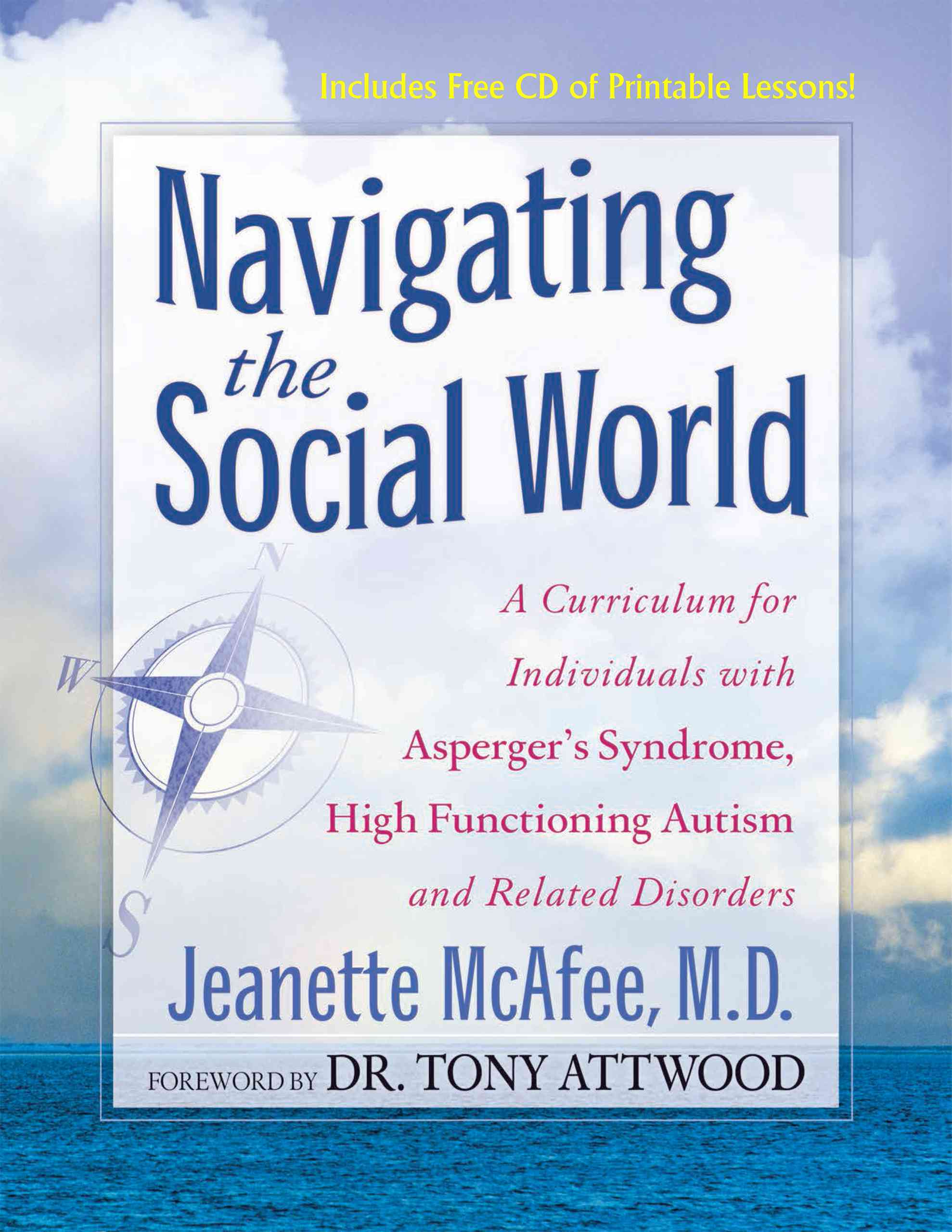 Navigating the Social World: A Curriculum for Individuals With Asperger's Syndrome, High Functioning Autism Au... (Spiral bound)