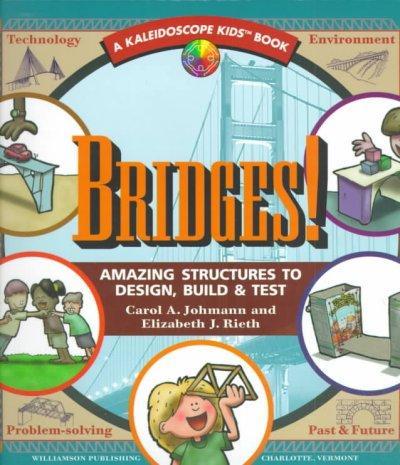 Bridges: Amazing Structures to Design, Build & Test (Paperback)