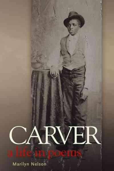Carver: A Life in Poems (Hardcover)
