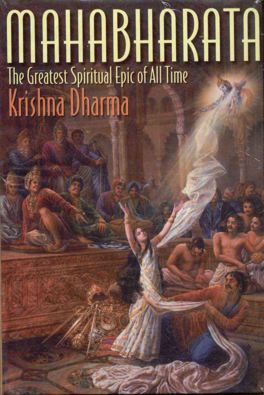 Mahabharata: The Greatest Spiritual Epic of All Time (Hardcover)