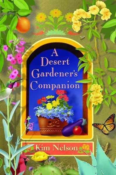 A Desert Gardener's Companion (Paperback)