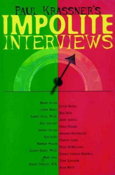 Paul Krassner's Impolite Interviews (Paperback)