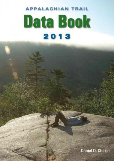 Appalachian Trail Data Book 2013 (Paperback)