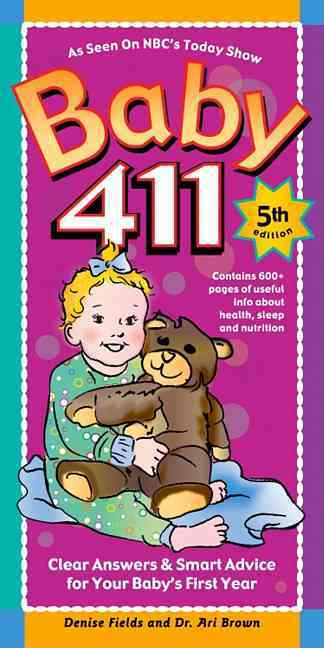 Baby 411: Clear Answers & Smart Advice for Your Baby's First Year (Paperback) - Thumbnail 0