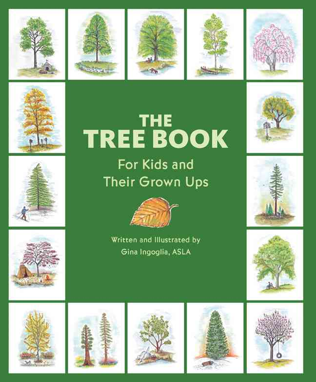 The Tree Book: For Kids and Their Grown Ups (Hardcover)
