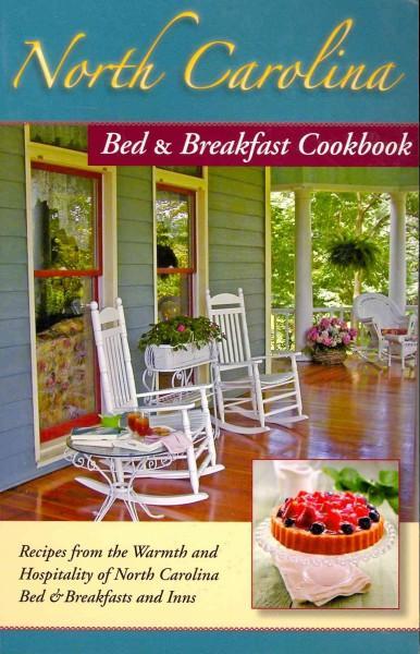 North Carolina Bed & Breakfast Cookbook (Paperback)