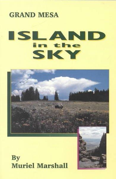 Island in the Sky: The Story of Grand Mesa (Paperback)