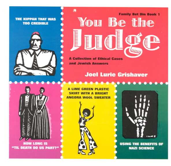 You Be the Judge: A Collection of Ethical Cases and Jewish Answers (Paperback)