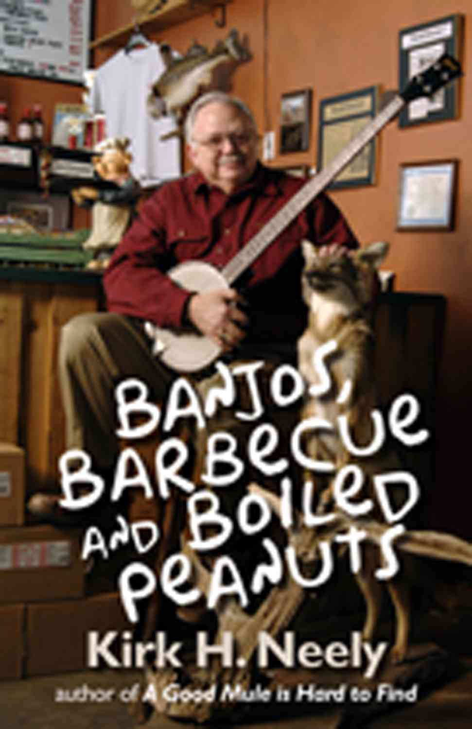 Banjos, Barbecue and Boiled Peanuts (Paperback)