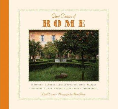 Quiet Corners of Rome (Hardcover) - Thumbnail 0