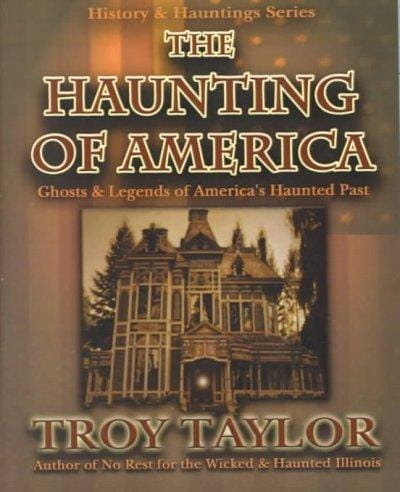 The Haunting of America: Ghosts & Legends from America's Haunted Past (Paperback)