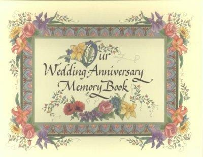 Our Wedding Anniversary Memory Book (Hardcover)