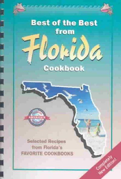 Best of the Best from Florida Cookbook: Selected Recipes from Florida's Favorite Cookbooks (Spiral bound)