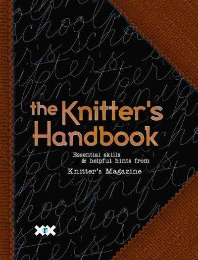 The Knitter's Handbook (Hardcover)