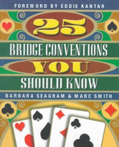 25 Bridge Conventions You Should Know (Paperback)