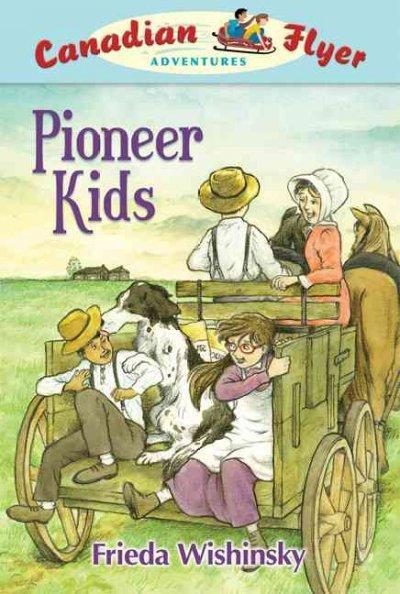 Pioneer Kids (Paperback)