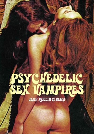 Psychedelic Sex Vampires: Jean Rollin Cinema (Paperback)