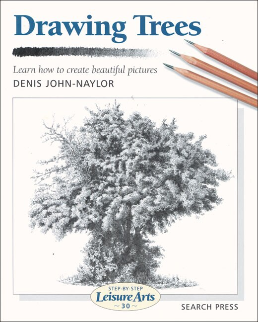 Drawing Trees; Learn How To Create Beautiful Pictures