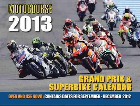 Motocourse Grand Prix & Superbike 2013 Calendar (Calendar)