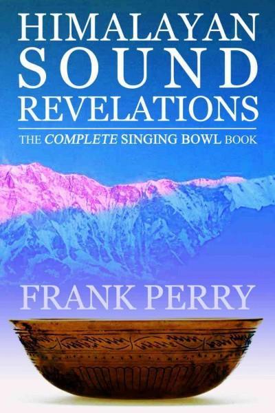 Himalayan Sound Revelations (Paperback)