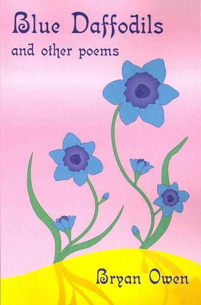 Blue Daffodils and Other Poems: And Other Poems (Paperback)