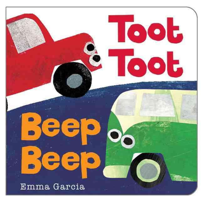 Toot Toot Beep Beep (Board book)