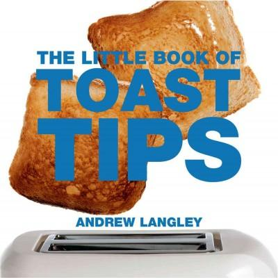 The Little Book of Toast Tips (Paperback)