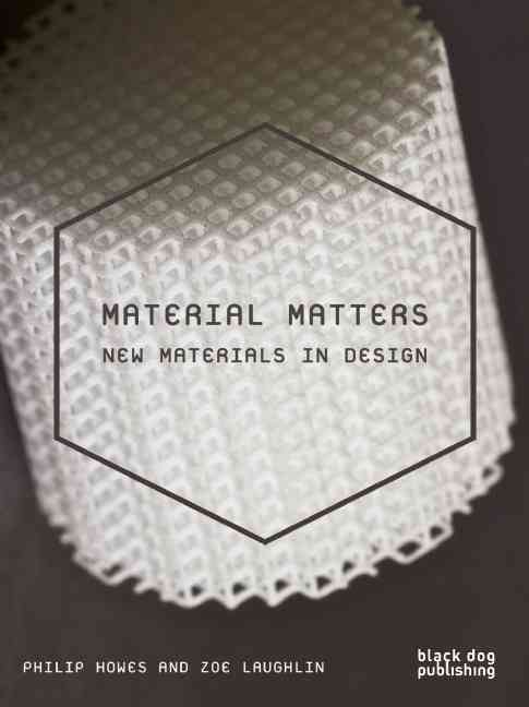 Material Matters: New Materials in Design (Paperback)