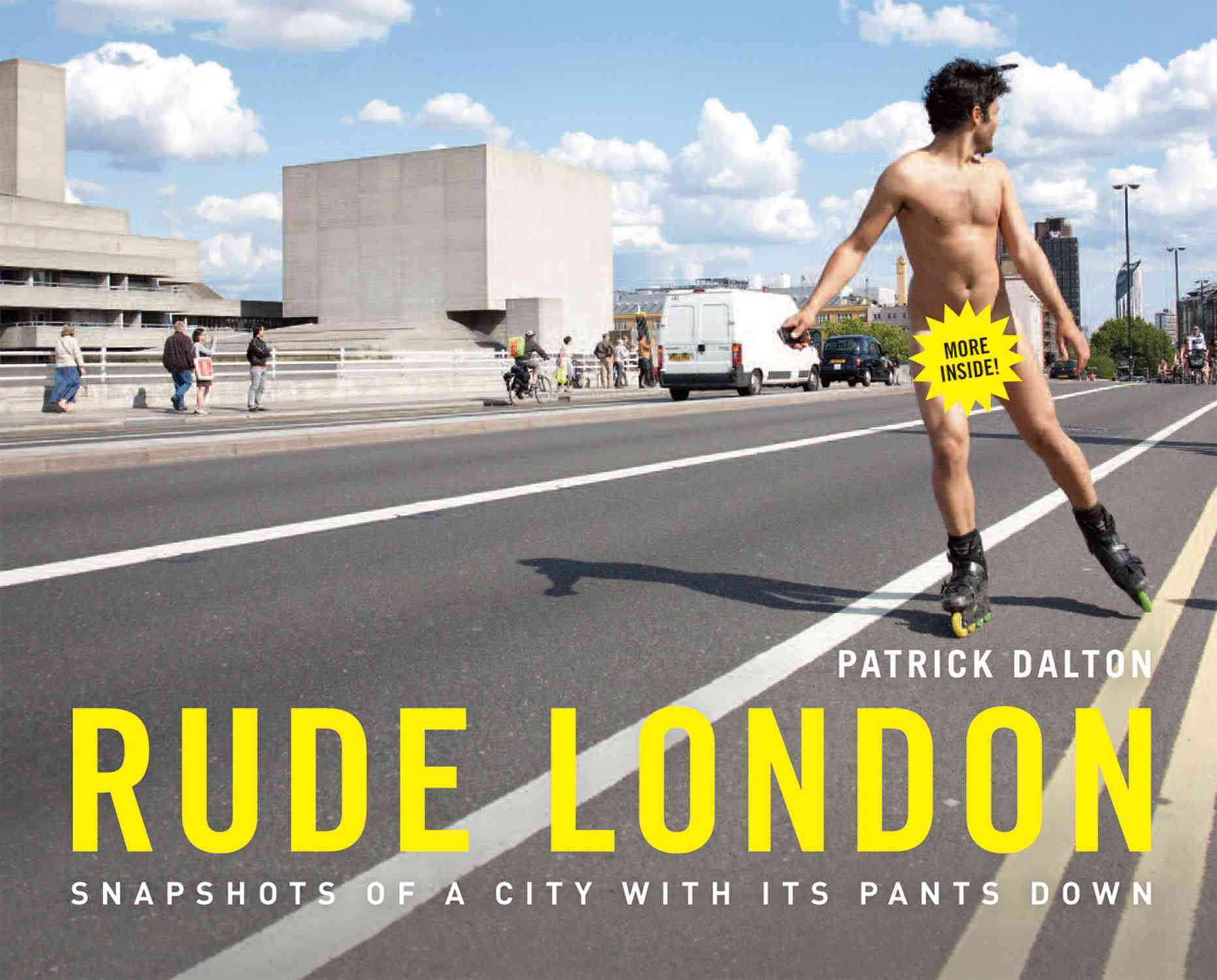 Rude London: Snapshots of a City With Its Pants Down (Hardcover)