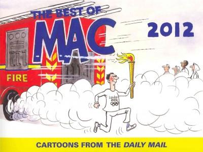 The Best of MAC 2012: Cartoons from the Daily Mail (Paperback)