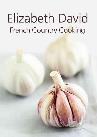 French Country Cooking (Hardcover)