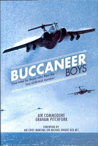Buccaneer Boys: True Tales by Those Who Flew the Llast All-British Bomber' (Hardcover)