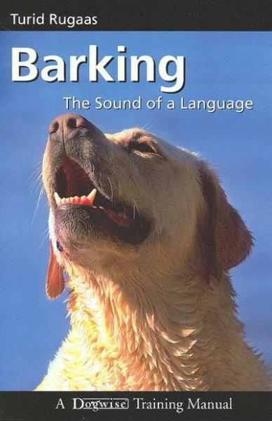 Barking: The Sound of a Language (Paperback)