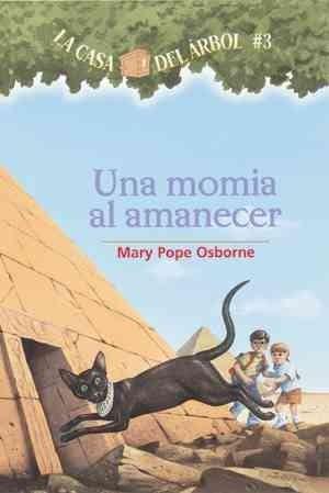 Una Momia Al Amanecer / Mummies in the Morning (Paperback)