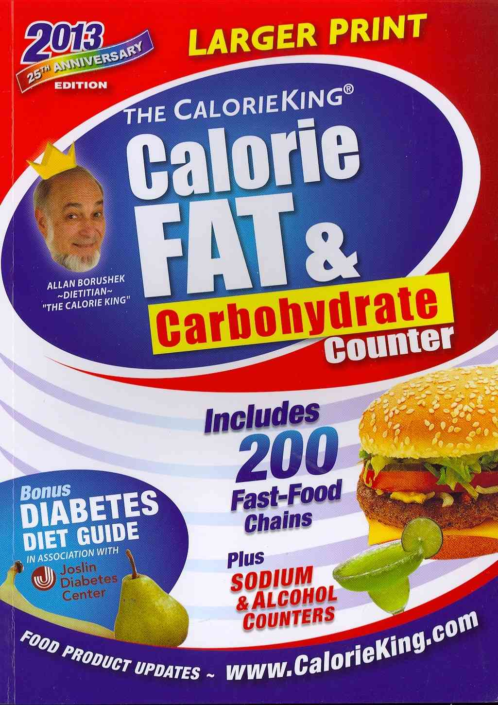 The CalorieKing Calorie, Fat, & Carbohydrate Counter 2013: 25th Anniversary Edition (Paperback)