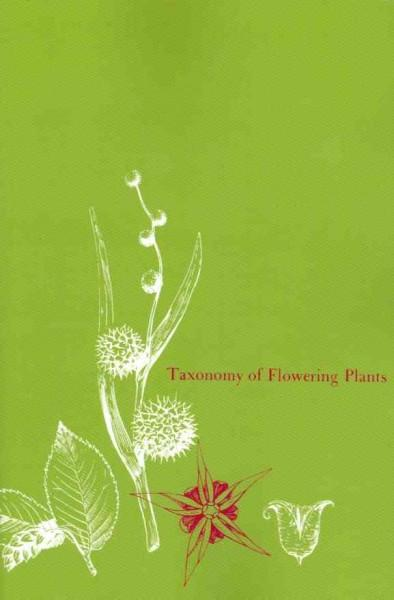 Taxonomy of Flowering Plants (Paperback)