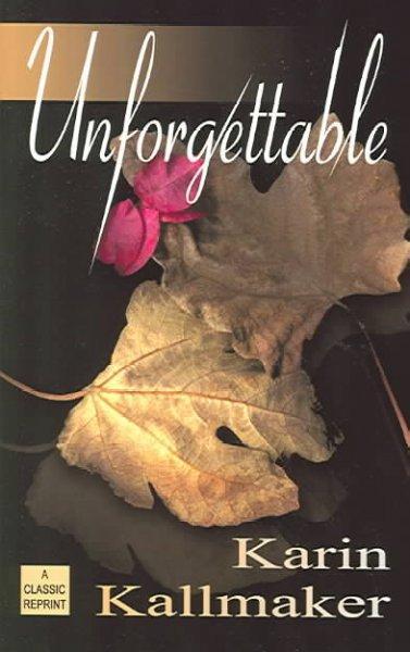 Unforgettable (Paperback)