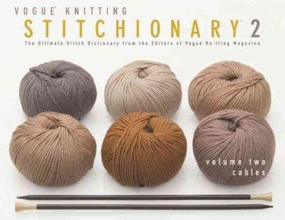 Vogue Knitting Stitchionary 2: Cables (Hardcover)